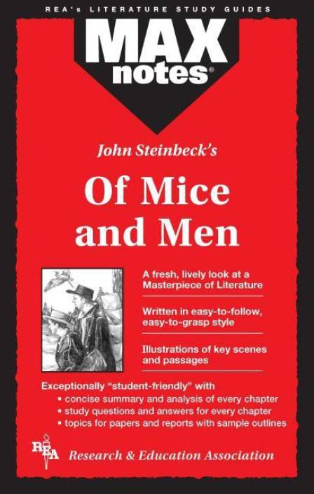 an analysis of the book of mice and men by john steinbeck Of mice and men is a book by john steinbeck and was published in 1937, it relates a story of george milton, who was a very intelligent thought uneducated and lennie small whom was strong and builds well but 'is not brilliant'.