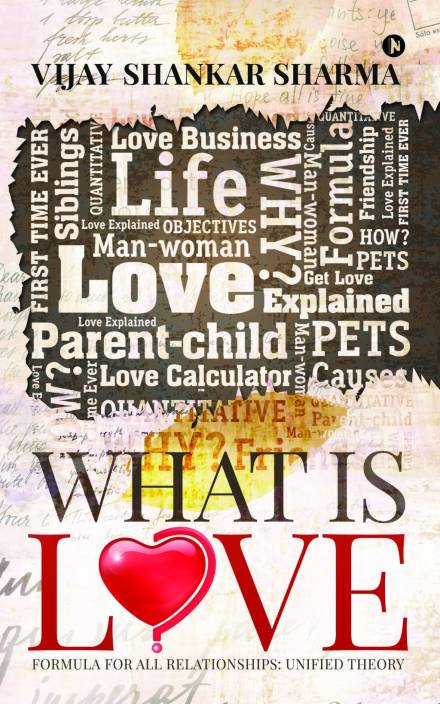 What is Love? : Love Formula for All Relationships