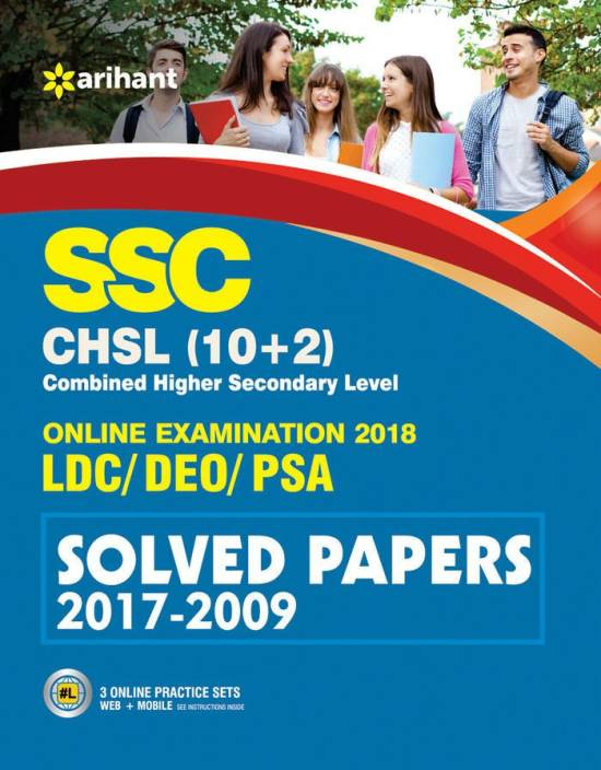 SSC CHSL (10+2) LDC/DEO/PSA Solved Papers(2017 - 2009)Online Examination 2018 : Includes 3 Online Practice Sets(Web, Mobile)