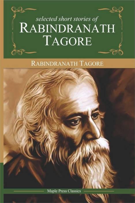Rabindranath Tagore - Selected Stories