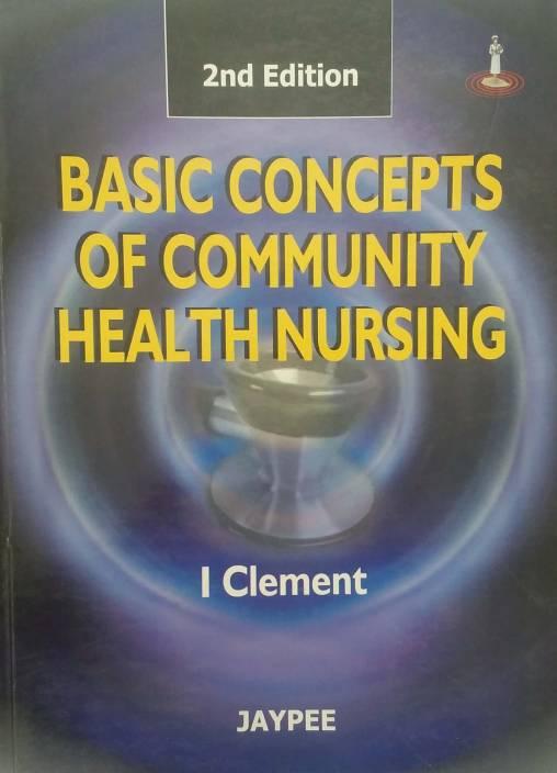 Basic Concepts of Community Health Nursing 2 Rev ed Edition