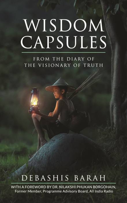 Wisdom Capsules : From the Diary of the Visionary of Truth