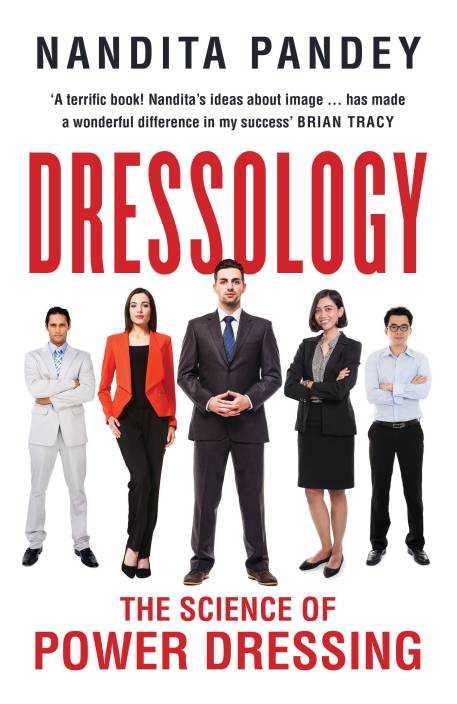 Dressology : The Science of Power Dressing