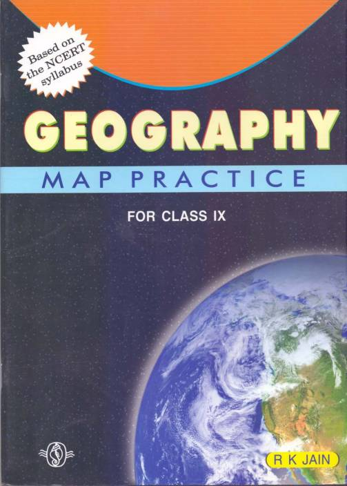 Map Practice Geography (Latest NCERT Syllabus) Class - 9