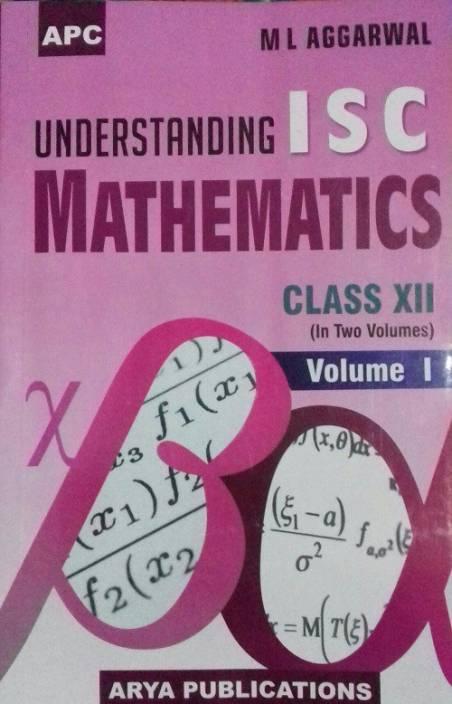APC Understanding ISC Mathematics Class-XII (2 Volume)