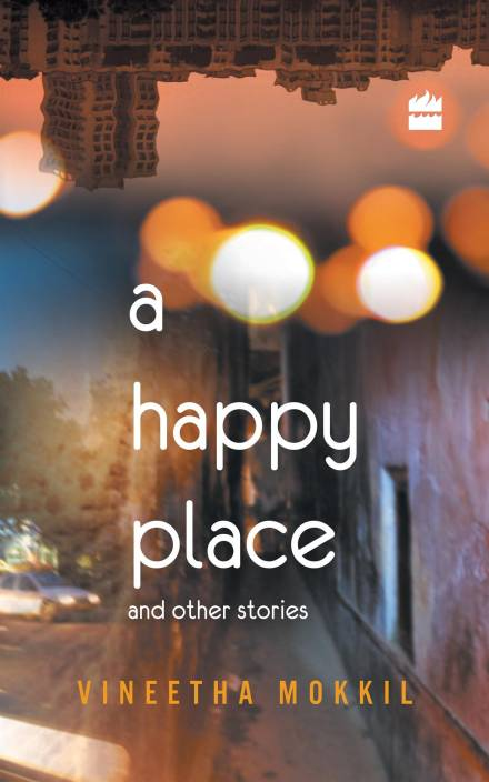 HAPPY PLACES AND OTHER STORIES