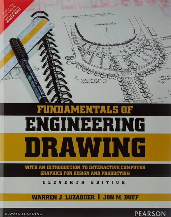 Fundamentals of Engineering Drawing, The: With an Introduction to