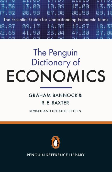 The Penguin Dictionary of Economics: Eighth Edition