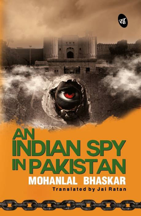 An Indian Spy in Pakistan