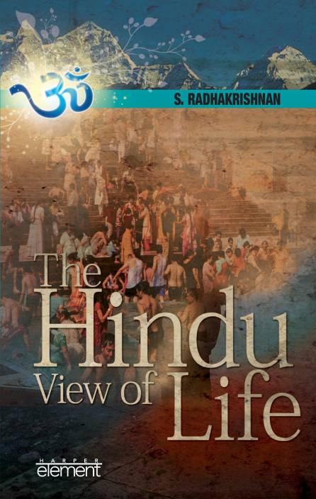 HINDU VIEW OF LIFE