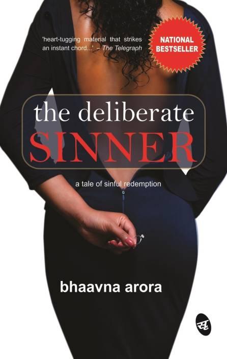 Deliberate Sinner