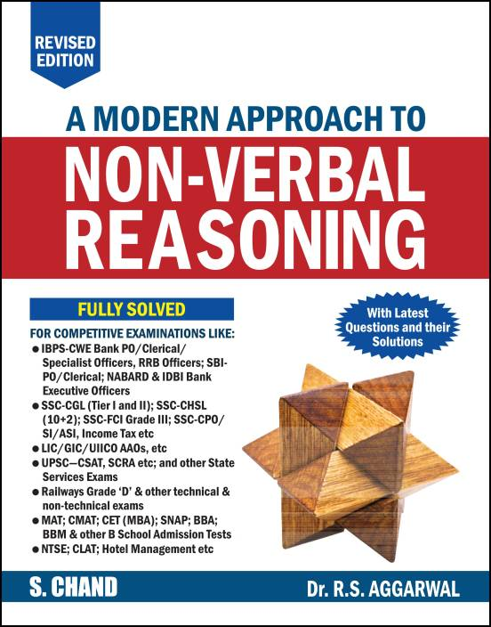 A Modern Approach to Non - Verbal Reasoning : Includes Latest Questions and their Solutions
