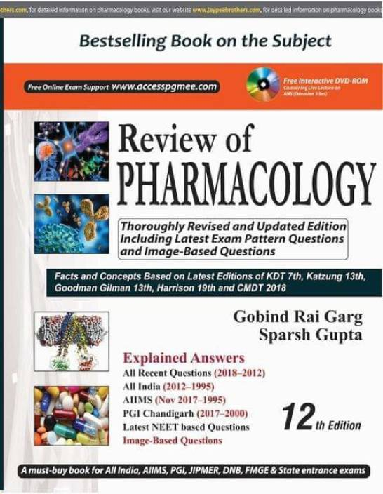 Review of PHARMACOLOGY 12th Edition 2018 by Gobind Rai Garg, Sparsh Gupta