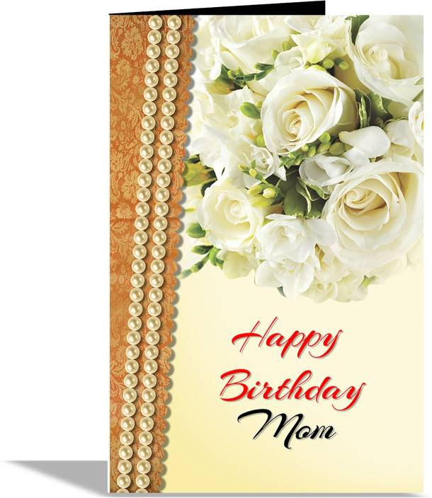 Alwaysgift Happy Birthday Mom Greeting Card Multicolor Pack Of 1