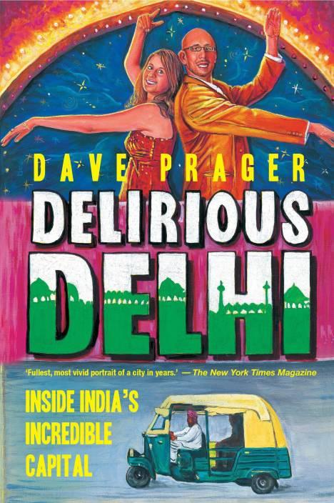 DELIRIOUS DELHI