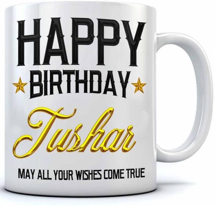 Ramposh Happy Birthday Tushar Name Printed Ceramic Coffee 350 Ml