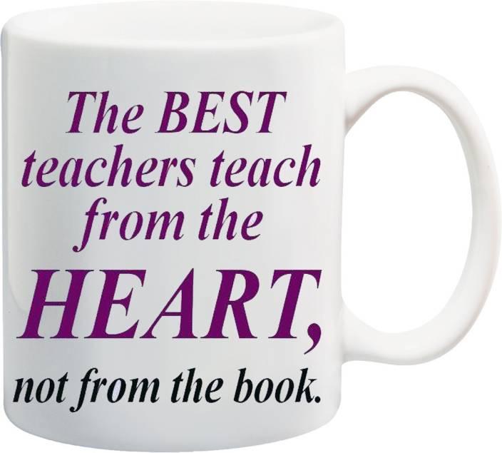 MEYOU Gift For Teacher On Happy Birthday Teachers Day IZ17 VK MU 01337 The Best Teach From Heart Not Book Printed Ceramic Mug 325
