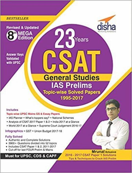 23 Years CSAT General Studies IAS Prelims Topic-wise Solved Papers (1995-2017) 8th Edition