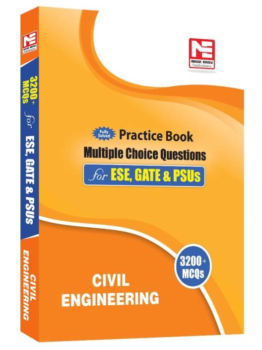 3200 MCQs : Civil Engineering- Practice Book for ESE, GATE & PSUs