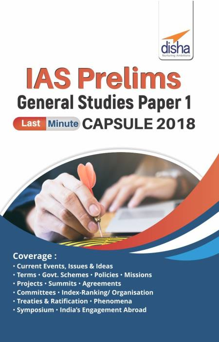 IAS Prelims General Studies Paper 1 Last Minute Capsule 2018