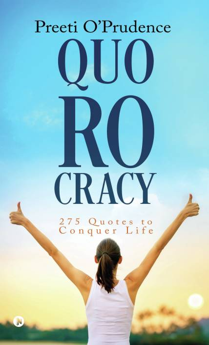 Quorocracy 275 Quotes To Conquer Life Buy Quorocracy 275 Quotes