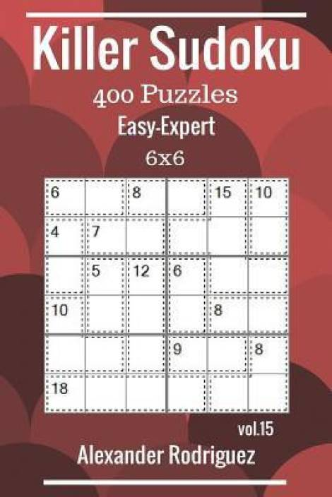 Killer Sudoku Puzzles - 400 Easy to Expert 6x6 Vol  15: Buy