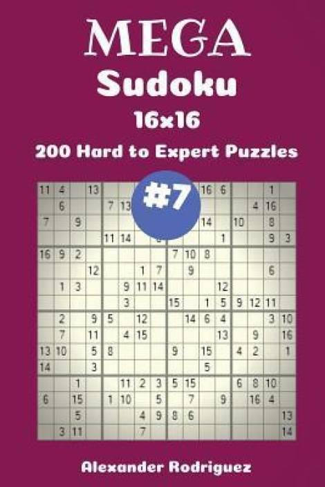Mega Sudoku Puzzles -200 Hard to Expert 16x16 Vol  7: Buy