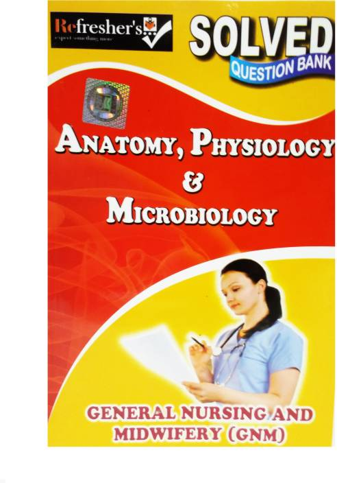 Gnm Solved Question Bank Anatomy Physiology Microbiology Buy Gnm