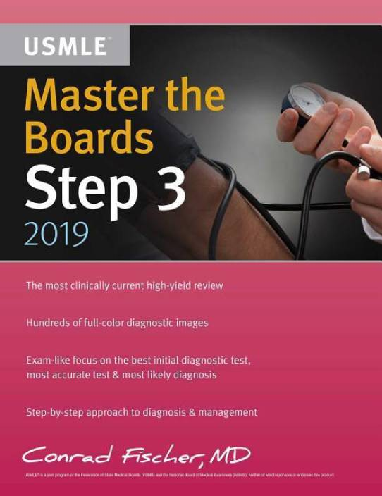 Master the Boards USMLE Step 3: Buy Master the Boards USMLE Step 3 by MD  Fischer Conrad at Low Price in India | Flipkart com