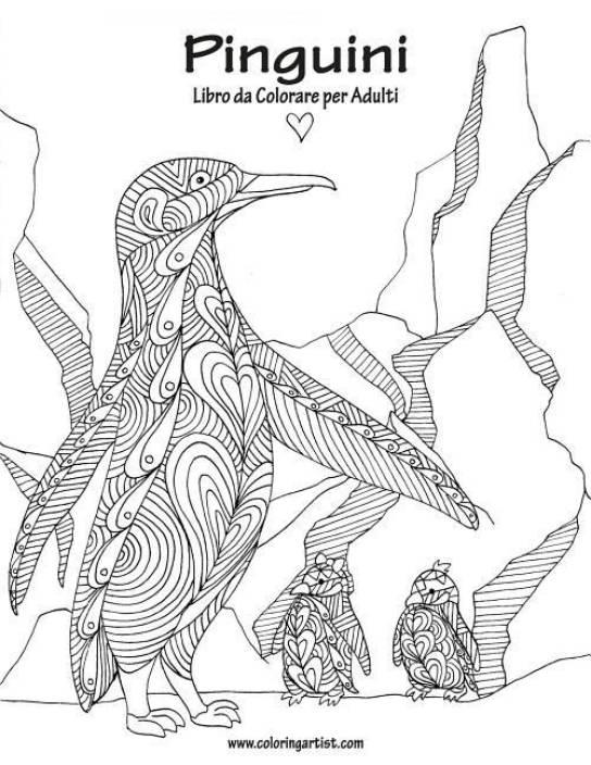 Pinguini Libro Da Colorare Per Adulti 1 Buy Pinguini Libro Da