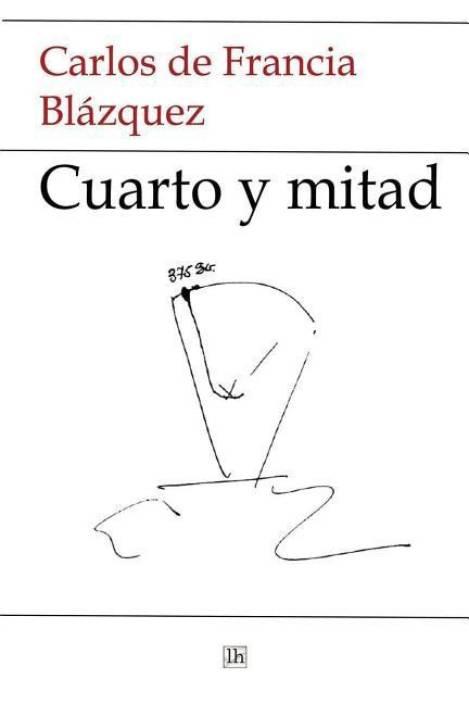 Cuarto y Mitad: Buy Cuarto y Mitad by De Francia Blazquez Carlos at ...