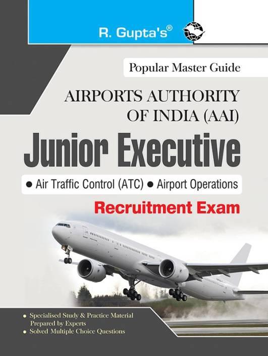 AAI (Airports Authority of India): Junior Executive (ATC & Airport