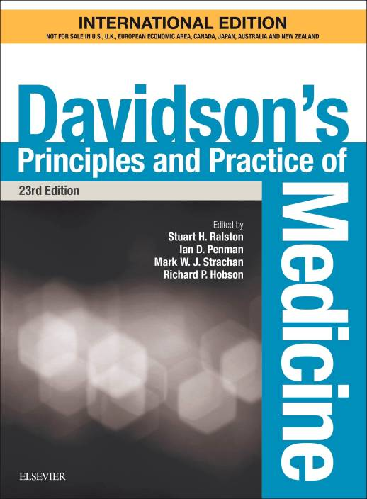 Davidson's Principles and Practice of Medicine 23rd edition 2018