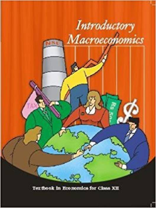 Introductory Macroeconomics : Textbook In Economics For Class-XII