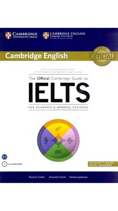Official Cambridge Guide to IELTS : Student's Book with Answers with DVD-ROM