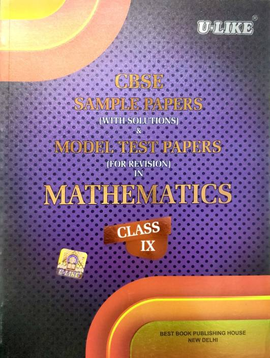 CBSE U Like Class 9 Mathematics Sample Papers with solutions