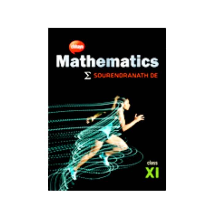 Mathematics English Version for Class 11 by S N Dey, Chaya
