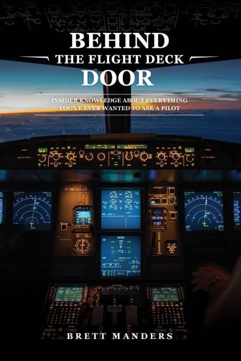 Behind The Flight Deck Door: Buy Behind The Flight Deck Door