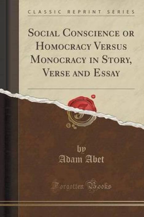 social conscience or homocracy versus monocracy in story verse and