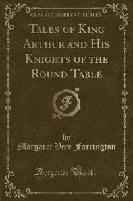 king arthur and his knights of the round table notes