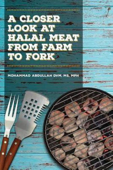 A Closer Look at Halal Meat: Buy A Closer Look at Halal Meat by