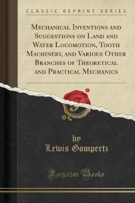 Mechanical Inventions and Suggestions on Land and Water Locomotion