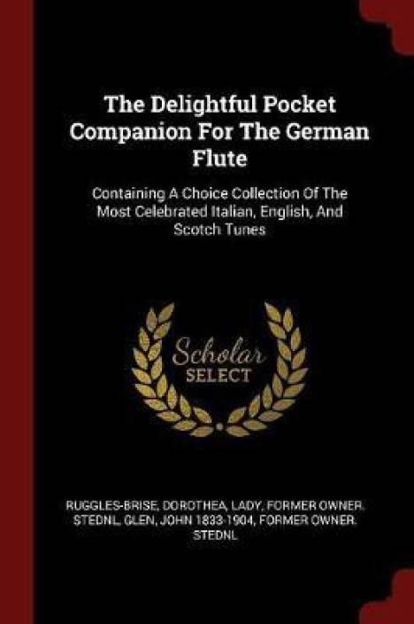 bef63519 The Delightful Pocket Companion for the German Flute (English, Paperback,  unknown)