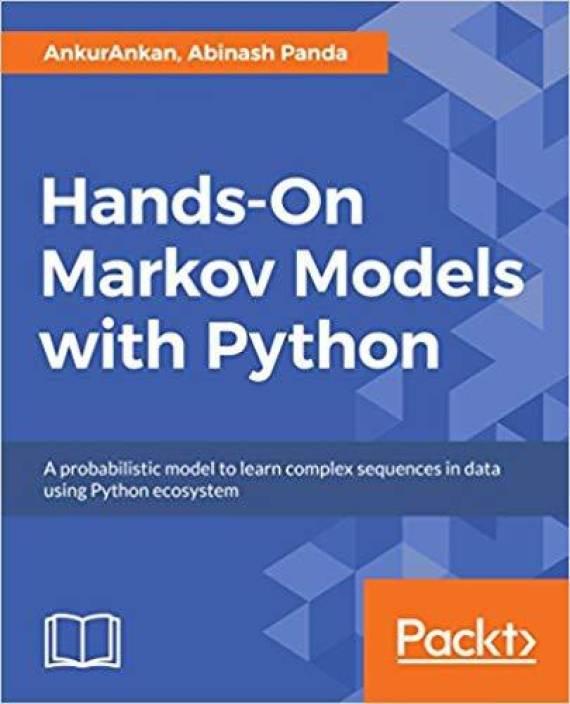 Hands-On Markov Models with Python: Buy Hands-On Markov