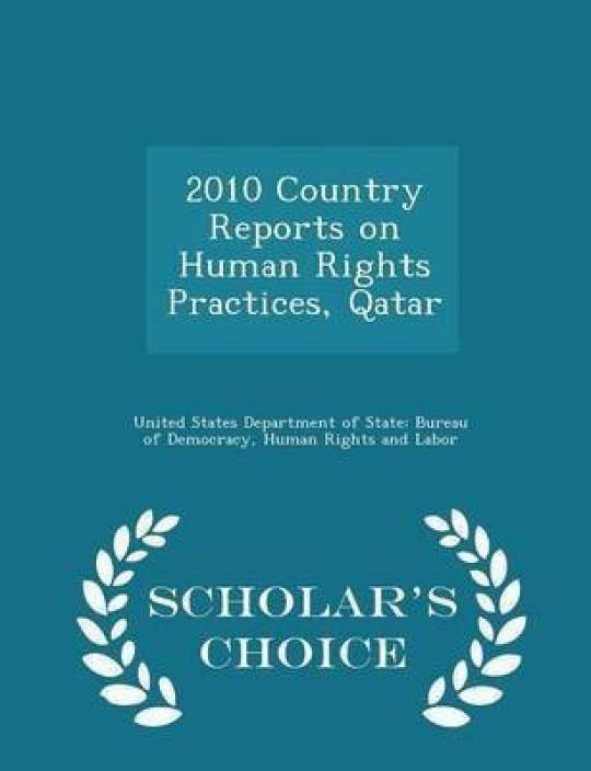 2010 Country Reports on Human Rights Practices, Qatar - Scholar's