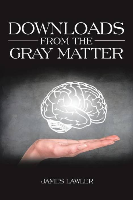 Downloads from the Gray Matter: Buy Downloads from the Gray Matter