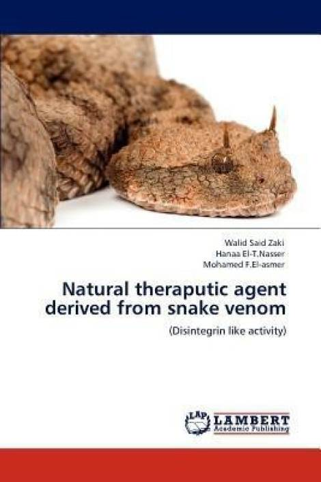 Natural Theraputic Agent Derived from Snake Venom: Buy Natural