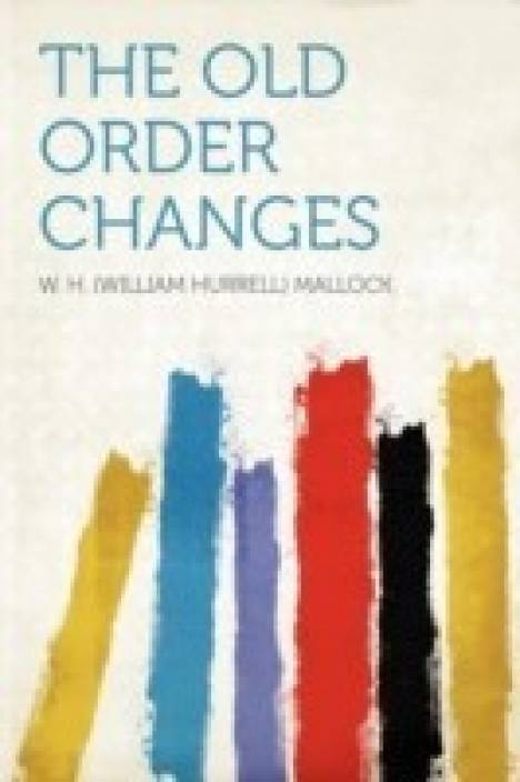 the old order changes