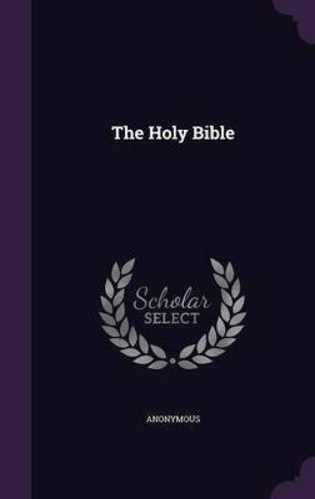 The Holy Bible: Buy The Holy Bible by Anonymous at Low Price in India |  Flipkart com