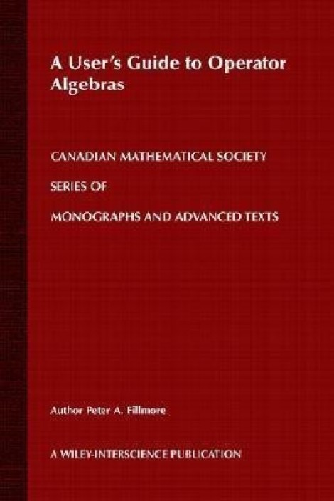 A users guide to operator algebras